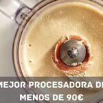 mejor procesador de alimentos barato