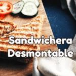 sandwicheras desmontables